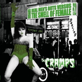 CRAMPS (the) : LP Real Men's Guts Versus The Smell Of Female Vol. 2