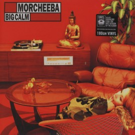MORCHEEBA : LP Big Calm