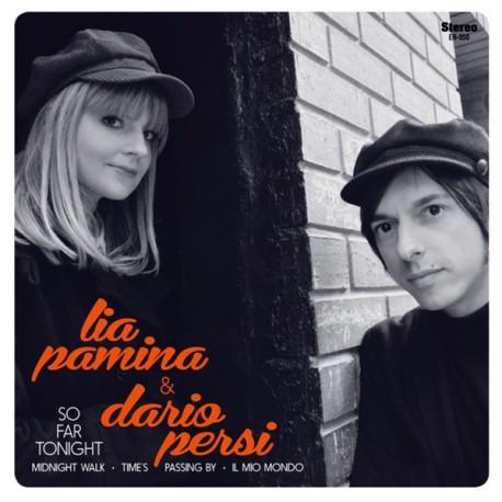 LIA PAMINA / DARIO PERSI : So Far Tonight