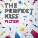 """PERFECT KISS (the) : 10""""LP Filter"""