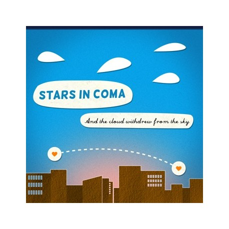 STARS IN COMA : And The Cloud Withdrew From The Sky