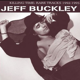 BUCKLEY Jeff : LP Killing Time : Rare Tracks 1992-1995