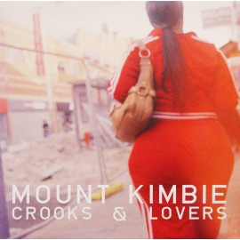 MOUNT KIMBIE : LPx2 Crooks & Lovers