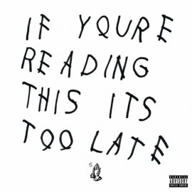 DRAKE : LPx2 If You're Reading This It's Too Late