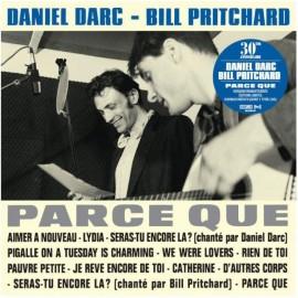 DARC Daniel / PRITCHARD Bill : LPx2 Parce Que 30ème anniversaire