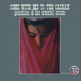 GANIMIAN : LP Come With Me To The Casbah