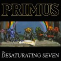 PRIMUS : LP The Desaturating Seven