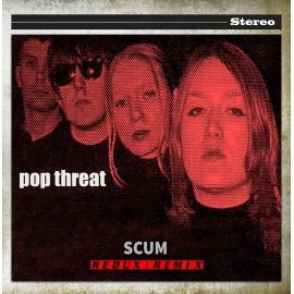 POP THREAT : CD Scum : Redux/Remix