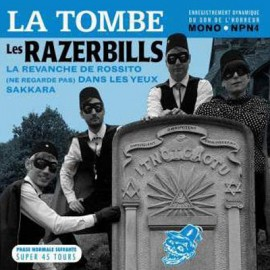 RAZERBILLS (les) : La Tombe