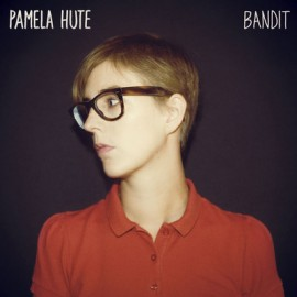 PAMELA HUTE : CD Bandit