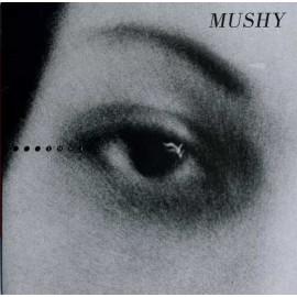 MUSHY : 1984