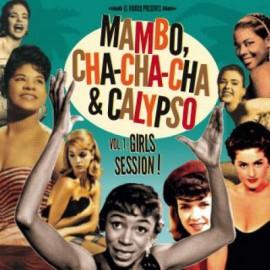 VARIOUS : LP+CD Mambo, Cha-Cha-Cha & Calypso Vol 1: Girls Session