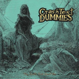 2nd HAND / OCCAS : CRASH TEST DUMMIES : CD The Ghosts That Haunt Me