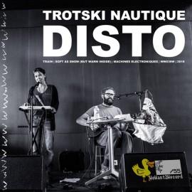 """TROTSKI NAUTIQUE : 7""""+CD Disto EP"""