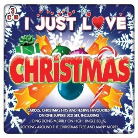 VARIOUS : CDx3 I Just Love Christmas
