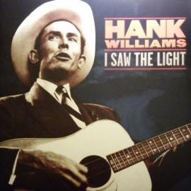 WILLIAMS Hank : LP I Saw The Light