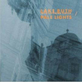 SPLIT PALE LIGHTS / LAKE RUTH