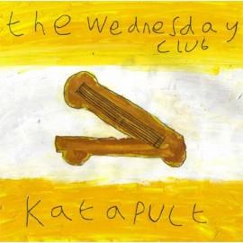 WEDNESDAY CLUB (the) : Katapult