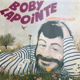 LAPOINTE Boby : LP Comprend qui peut