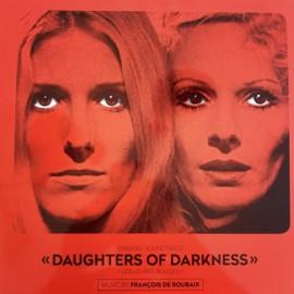 DE ROUBAIX François : LP Daughters Of Darkness - Les Lèvres Rouges