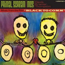 """PRIMAL SCREAM / MC5 : LP Music From The Film """"Black To Comm"""""""