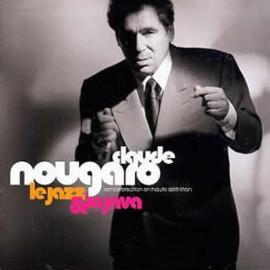 NOUGARO Claude : CDx2 Le Jazz & La Java - Best Of