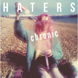 HATERS : Chronic