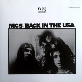 MC5 : LP Back In The USA