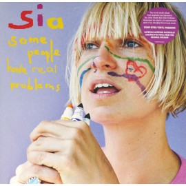 SIA : LPx2 Some People Have Real Problems