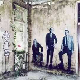 LOUISE ATTAQUE : LP Anomalie
