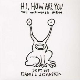 DANIEL JOHNSTON : LPx3 Hi, How Are You / Yip Jump Music