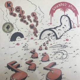 KING GIZZARD AND THE LIZARD WIZARD : LP Gumboot Soup