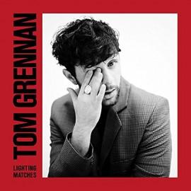 GRENNAN Tom : LP  Lighting Matches