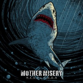 MOTHER MISERY : LP Megalodon