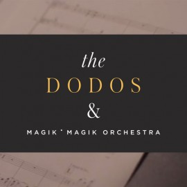 DODOS (the) : Yours Truly Session