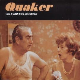 QUAKER : Take A Swim In The Kitchen Sink