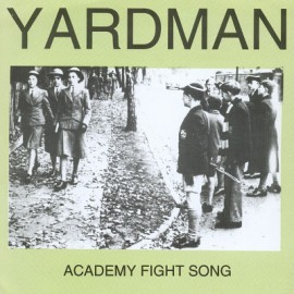 YARDMAN : Academy Fight Song