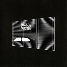 SHADOW MOTEL : LP Ausfahrt Nach