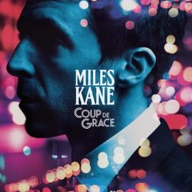 MILES KANE : LP Coup De Grace