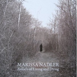 NADLER Marissa : LP Ballads Of Living And Dying