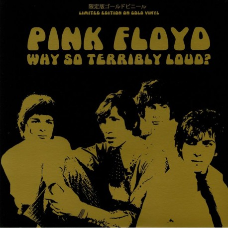 PINK FLOYD : LP Why So Terribly Loud ? (Japan Edition)