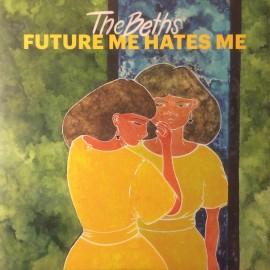 BETHS (the) : LP Future Me Hates Me (Emerald)