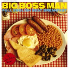 BIG BOSS MAN : LP Full English Beat Breakfast