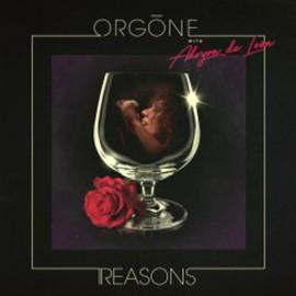 ORGONE : LP Reasons