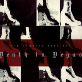 DEATH IN VEGAS : LPx2 The Contino Sessions