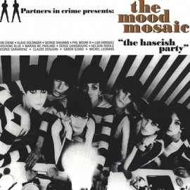 """VARIOUS : LP The Mood Mosaic """"The Hascish Party"""""""