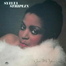 STRIPLIN Sylvia : LP Give Me Your Love