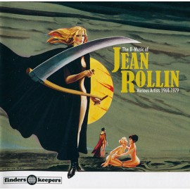VARIOUS : CD The B-Music Of Jean Rollin - Various Artists 1968-1979