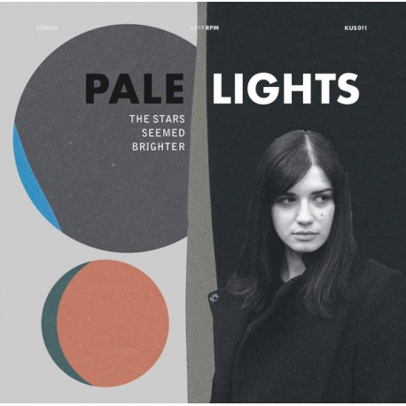 PALE LIGHTS : LP The Stars Seemed Brighter (Repress)