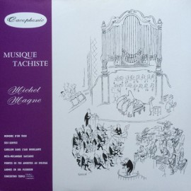 MAGNE Michel : LP Musique Tachiste